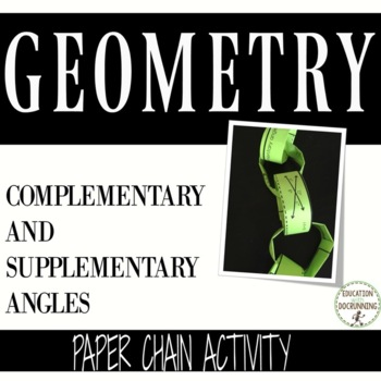 Complementary and Supplementary Angles Paper Chain Activity