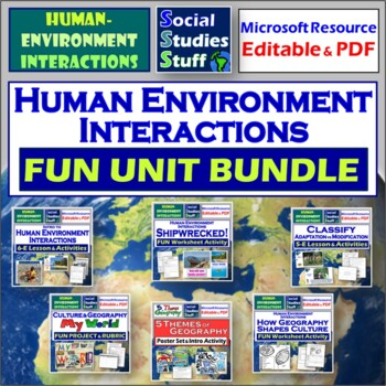 Adapt and Modify: Human- Environment Interaction Complete Unit