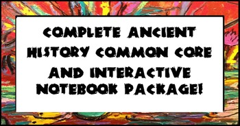 Complete Ancient History Common Core and Interactive Noteb