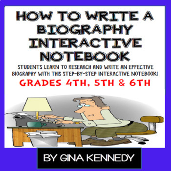 """""""How to Write a Biography"""" Interactive Notebook, Step-By-S"""