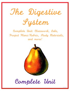 Complete Digestive System Unit - Middle School Science