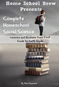 Complete Homeschool Social Science: First Grade to Sixth Grade