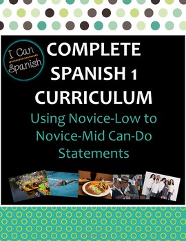 """Complete """"I Can"""" Spanish 1 Curriculum"""