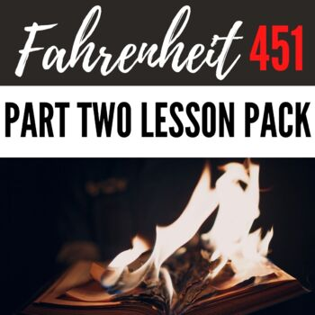 Complete Lesson Pack for Fahrenheit 451-Part 2