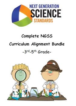Complete NGSS Curriculum Alignment Bundle: 3rd-5th Grade