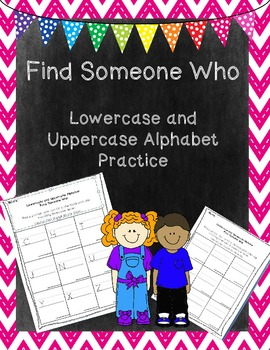 Complete Packet- Find Someone Who- Uppercase and Lowercase