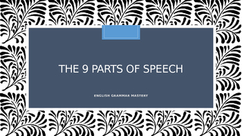 Complete Parts of Speech Lesson + PPT + Worksheet+ Answers