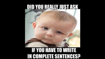 Complete Sentences Meme
