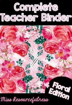 Complete Teacher's Binder - Floral Edition
