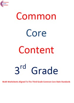Complete Third Grade Common Core Math Worksheets ALL STANDARDS
