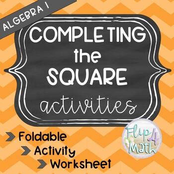 Completing the Square Activities
