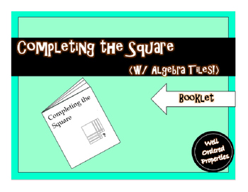 Completing the Square Booklet with Algebra Tile Models
