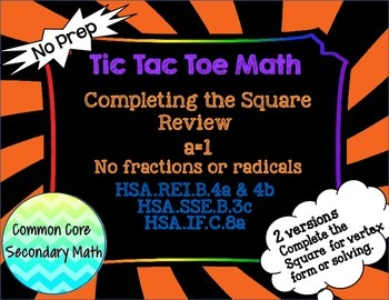 Completing the Square a=1, No fractions or radicals: T3 Ti