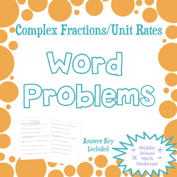 Complex Fractions/Unit Rates: Word Problems