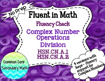 Complex Number Operations: Division Fluency Check : No Pre