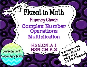 Complex Number Operations: Multiplication Fluency Check :