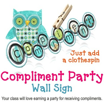 Classroom Behavior Incentive - Compliment Party Wall Sign System