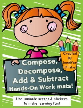 Compose, Decompose, Add & Subtract!  Hands-On Interactive