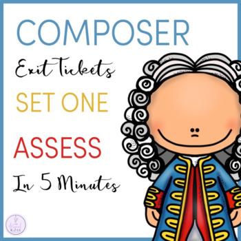 Composer Exit Tickets Set 1
