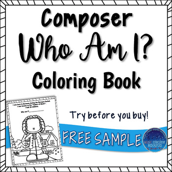 Composer Who Am I? Coloring Book FREEBIE by Music Educator Resources