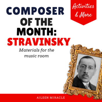Composer of the Month:  Igor Stravinsky