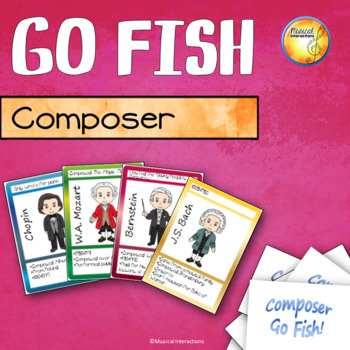 Composers Go Fish!