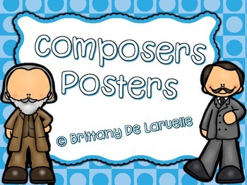 Composers Posters - Color, black & white, PLUS editable versions