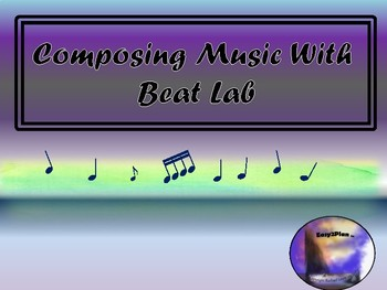Composing Music Using Beat Lab APP-Music Lesson Plan