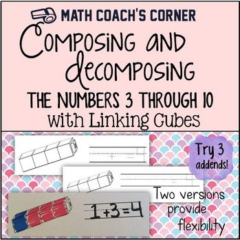 Number Combinations for 3 to 10 with Linking Cubes