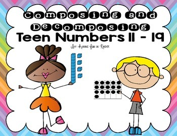 Composing and Decomposing Teen Numbers 11 - 19