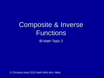 Composite & Inverse Functions Power Point