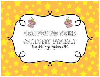 Compound Word Activity Packet (Games, Activites, and Compo
