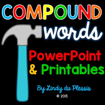 Compound Words PowerPoint and Printables