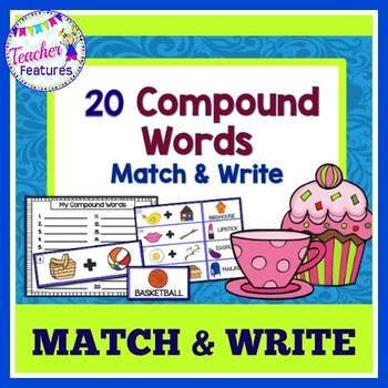 Compound Words: Match & Write