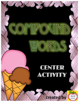 Compound Words Center