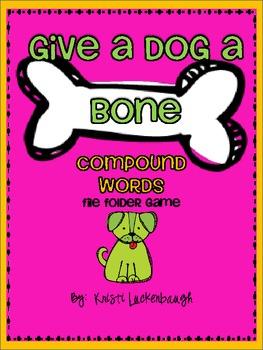 Compound Words File Folder Game - Give A Dog A Bone