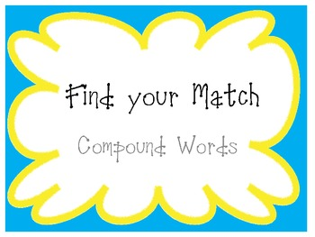 Compound Words - Find Your Match