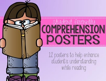 Comprehension Posters {Student Friendly!}