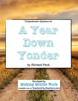 """Comp Q's- Richard Peck's """"A Year Down Yonder"""" (Figurative"""