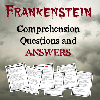 Comprehension Questions and Answers for Frankenstein