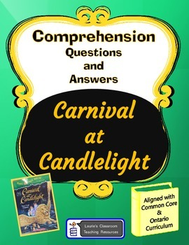 Carnival at Candlelight Comprehension Questions