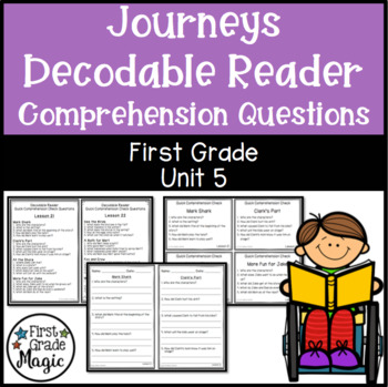 Comprehension Questions for Journeys Decodable Readers FIR