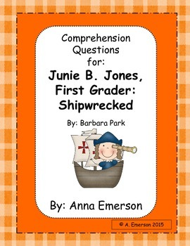 Comprehension Questions for Junie B. Jones, First Grader: