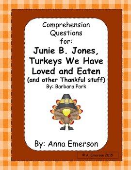 Comprehension Questions for Junie B. Jones Turkeys We Have