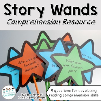 Reading Comprehension Story Wands - Questions for Developi