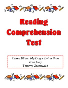Comprehension Test - Crime Biters: My Dog is Better Than Y