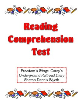 Comprehension Test - Freedom's Wings: Corey's Underground