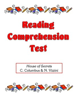 Comprehension Test - House of Secrets (Columbus / Vizzini)