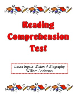 Comprehension Test - Laura Ingalls Wilder: A Biography (Anderson)