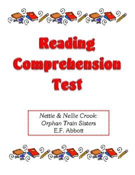 Comprehension Test - Nettie & Nellie Crook: Orphan Train S